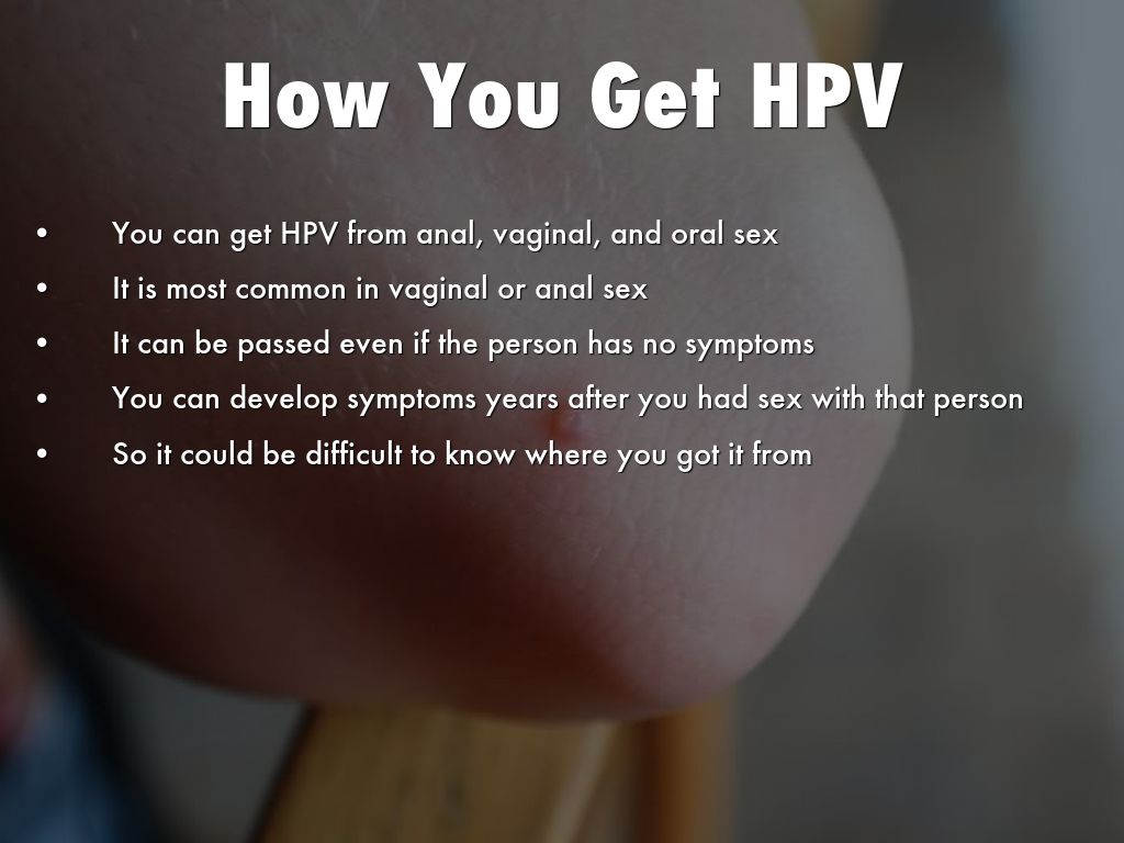 Can you get hpv through oral sex #4