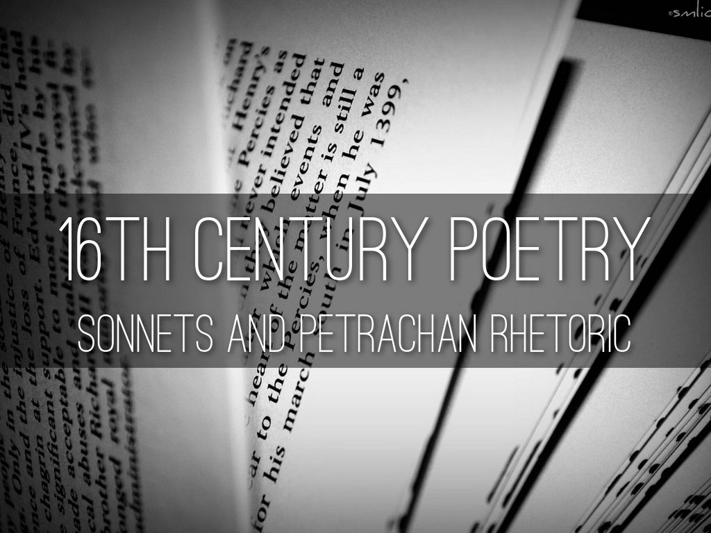 an analysis of the 16th century poetry The best place to read and share poetry on the internet.