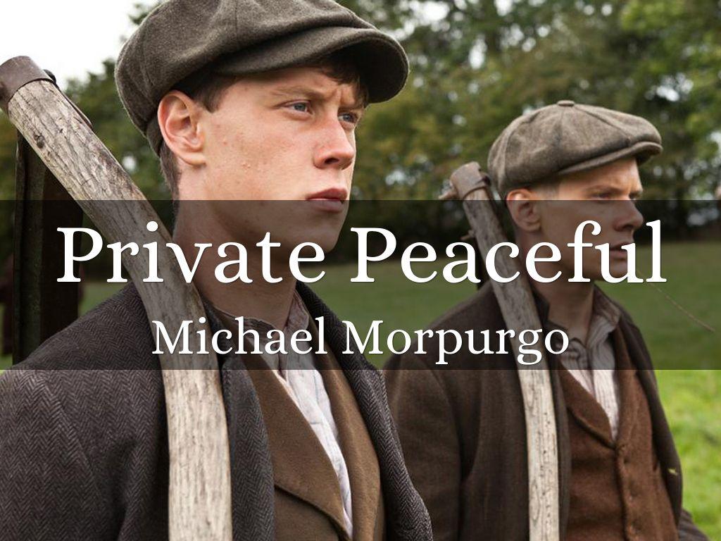 private peaceful michael morpurgo essays Private peaceful essay questions private peaceful essay questions private peaceful free essays.
