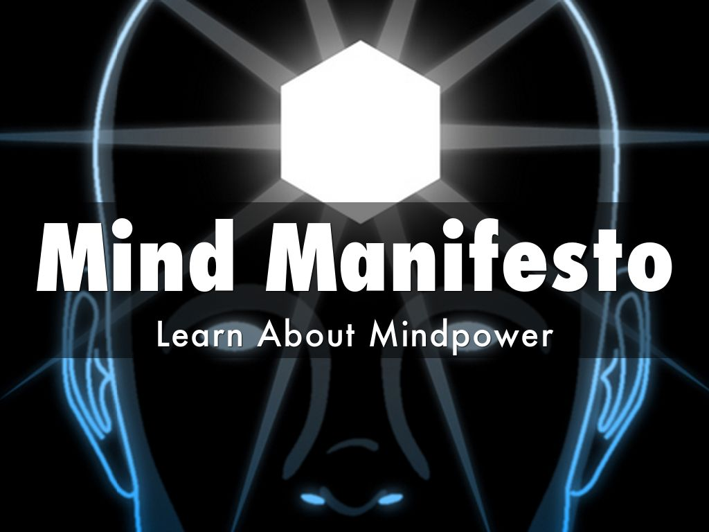Mind Manifesto