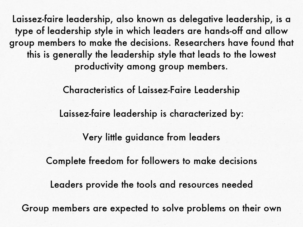 laissez faire and its main violations Skip to main content a laissez-faire-style leader who sits back and lets her team take the lead how do leadership styles address ethical dilemmas small.