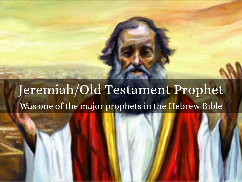 the prophesies of jeremiah in judah in the old testament This blog is a christian perspective on the old testament and current  jeremiah understood that if judah was  jeremiah and hananiah: true and false prophecy in .
