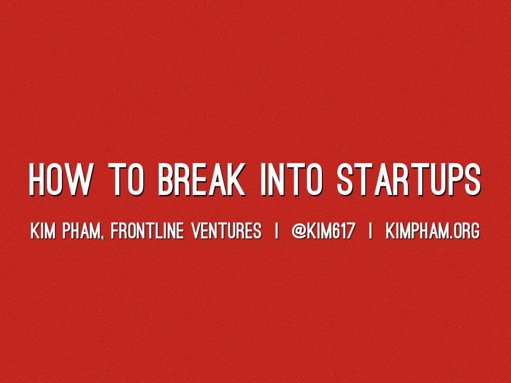 How to Break into Startups - TCD