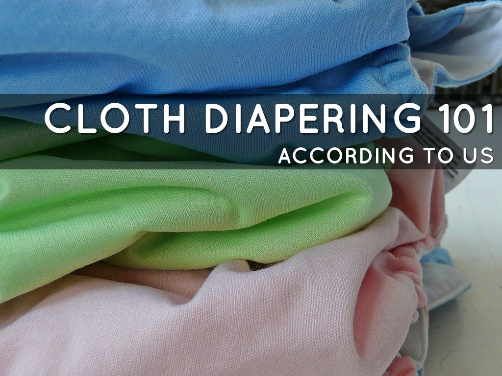 Cloth Diapering 101 by Stephanie Bell