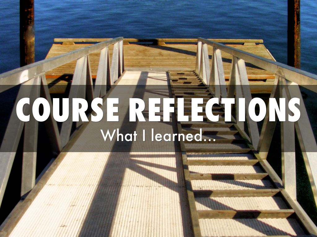 reflection coursework Iirp tips on writing reflection papers a reflection paper is not a summary of the course readings or a stream of conscious mind dump on paper.