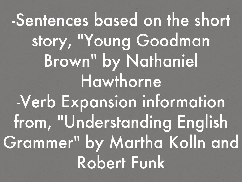 the three types of loses in the short story young goodman brown by nathaniel hawthorne Young goodman brown by nathaniel hawthorne young goodman brown is an 1835 short story by nathaniel hawathorne set in 17th century new england the story critiques elements of puritanism's cynicism and belief in predestination.