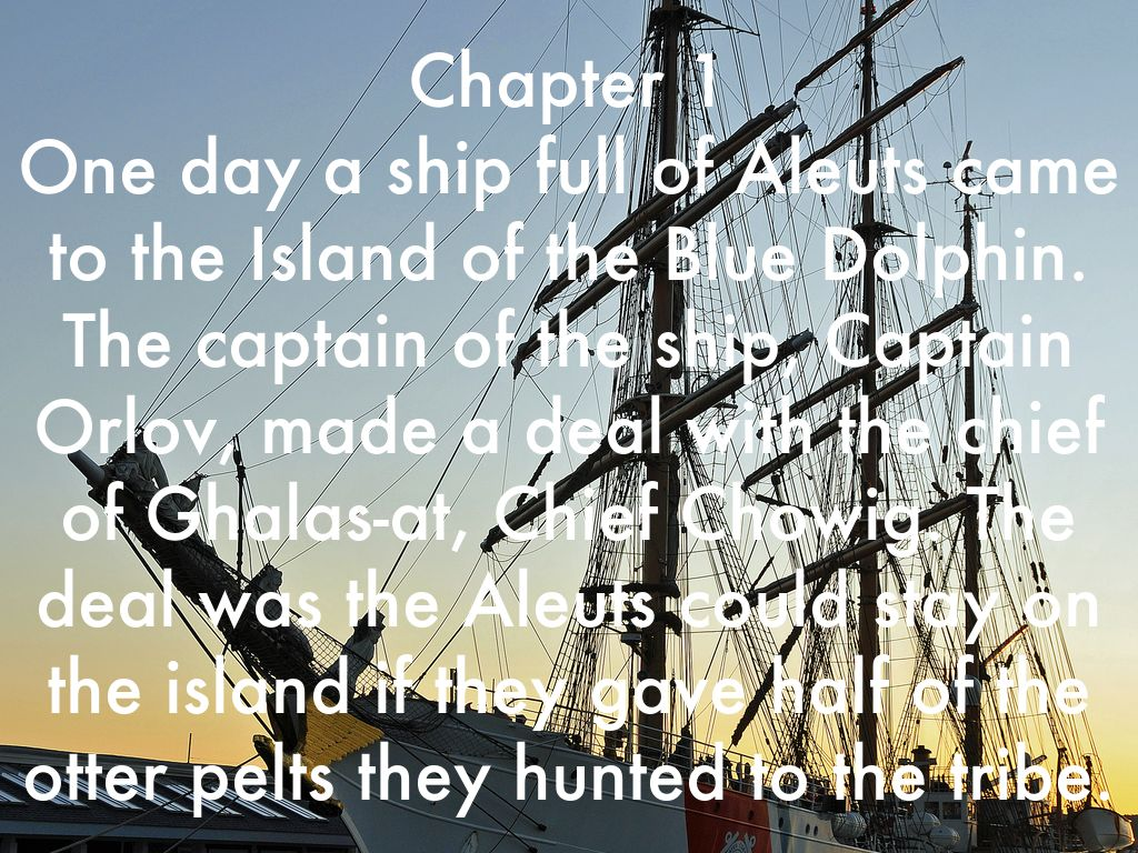 Island of the blue dolphins chief chowig