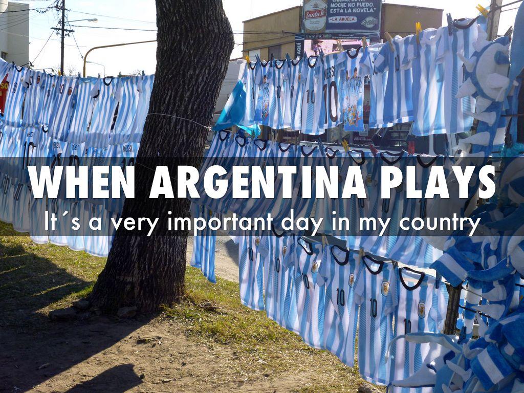 When Argentina Plays