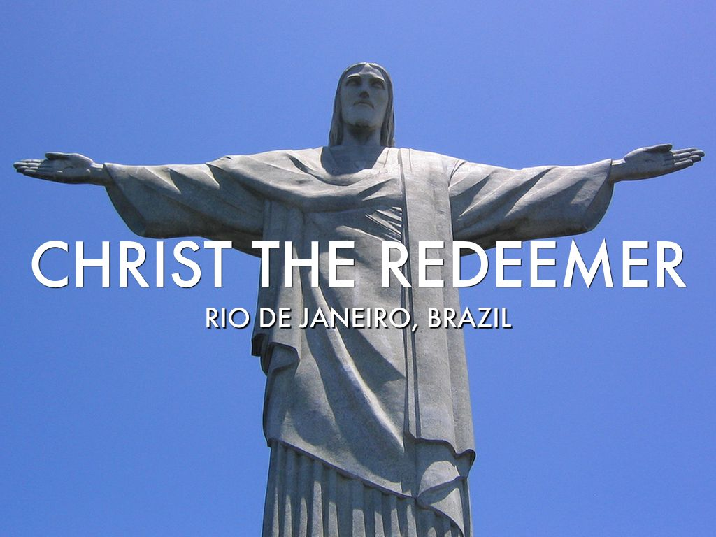 Christ The Redeemer : Christ the redeemer by audry carnivale