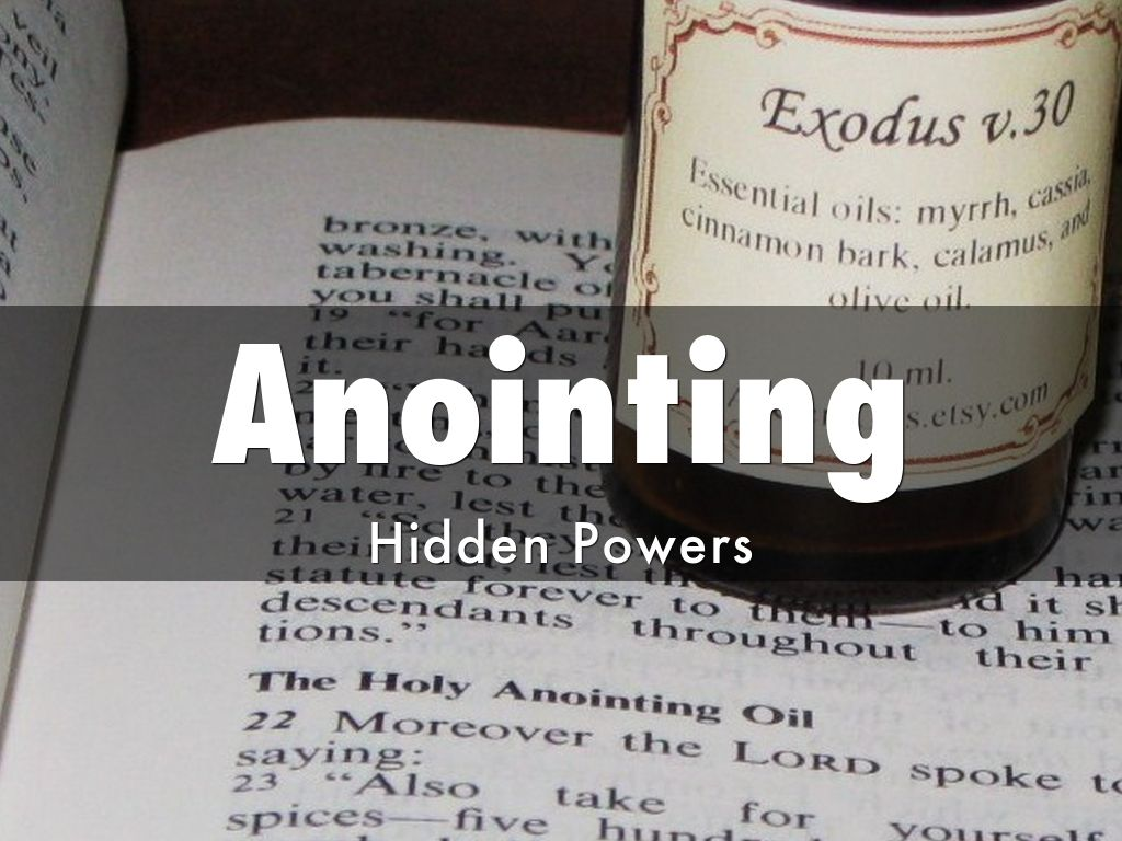 The Power of Anointing