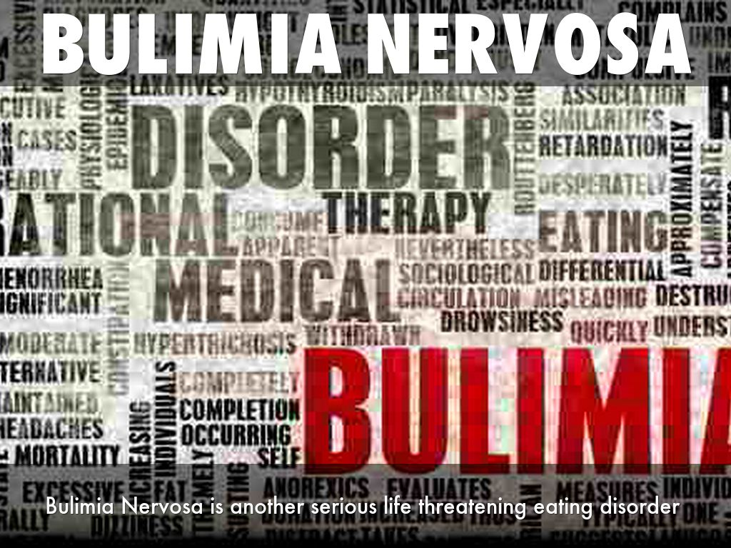 a description of bulimia nervosa as a serious potentially life threatening eating disorder