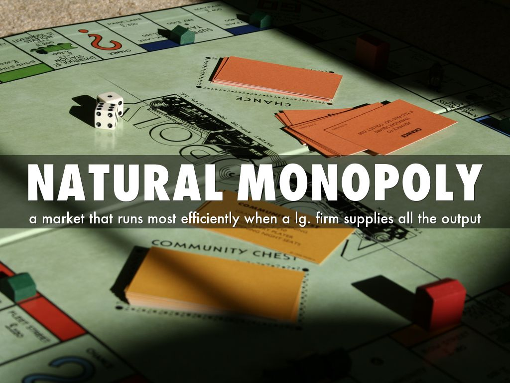 Natural Monopoly By Giannirbone