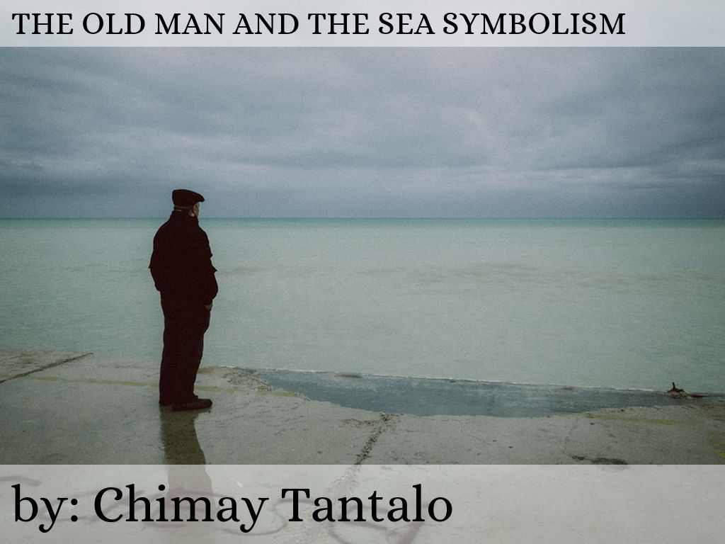Old man and the sea by chimay tantalo slide notes biocorpaavc
