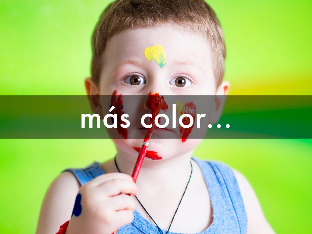 más color...