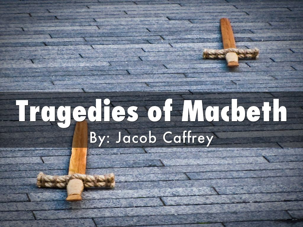 Tragedies of Macbeth