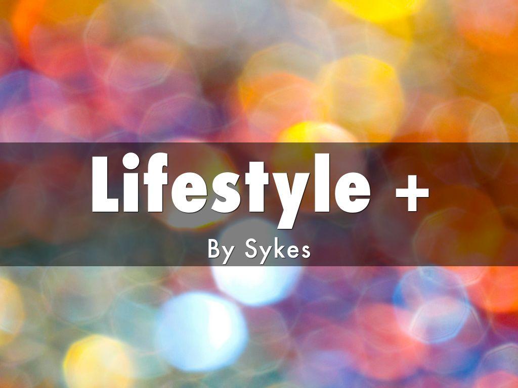 Lifestyle +