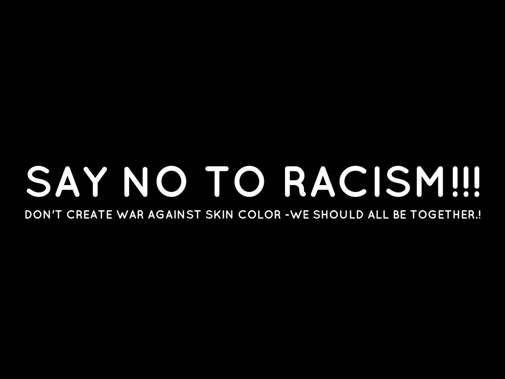 despite pushing for awareness racism still exist In today's world, racism still exists there are many recent advertisement posters that have revealed racism and have raised controversy that is the main difference between the old days and today.