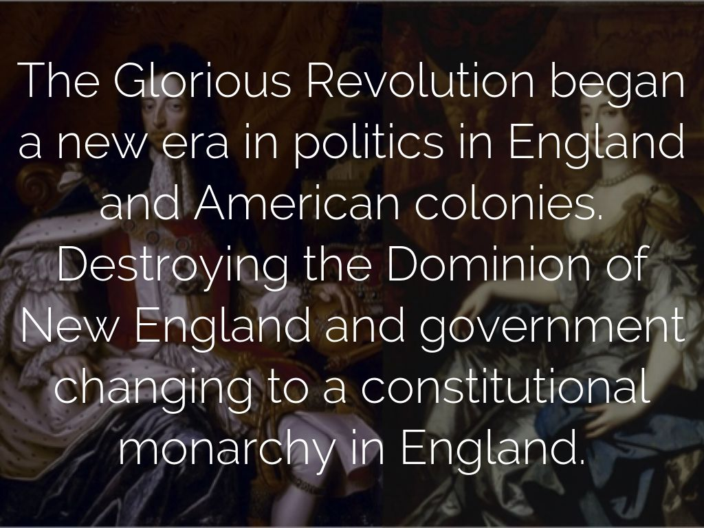 "the glorious revolution in england of Introduction edward raymond turner, writing his history of england and ireland in 1919, claimed that the glorious revolution of 1688, ""is the time when irish hopes came to an end for ages""[1] the terms of the declaration of rights, dictating permanent protestant rule over england, and the shift to a parliamentary monarchy ensured that the interests of catholics in ireland, both of."