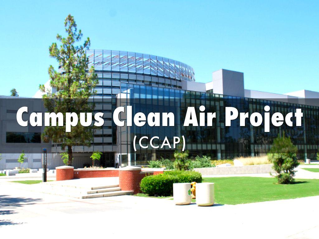 Campus Clean Air Project (CCAP)