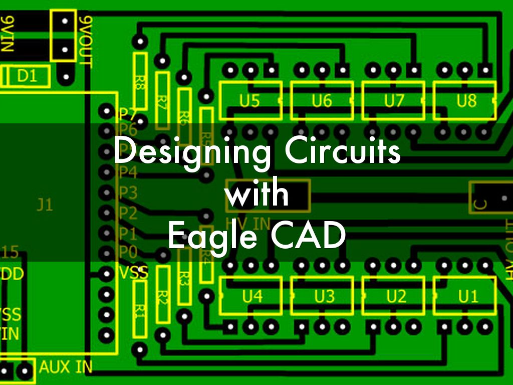 Designing Circuits with Eagle CAD by jeffg253