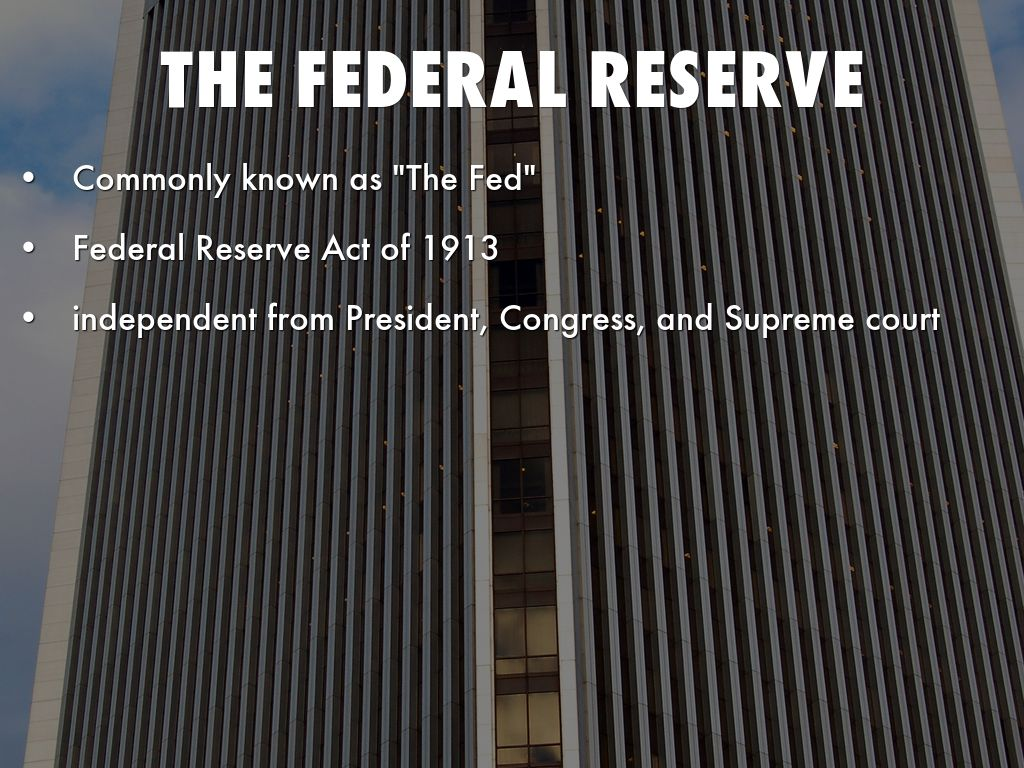 The Federal Reserve by weir_family6