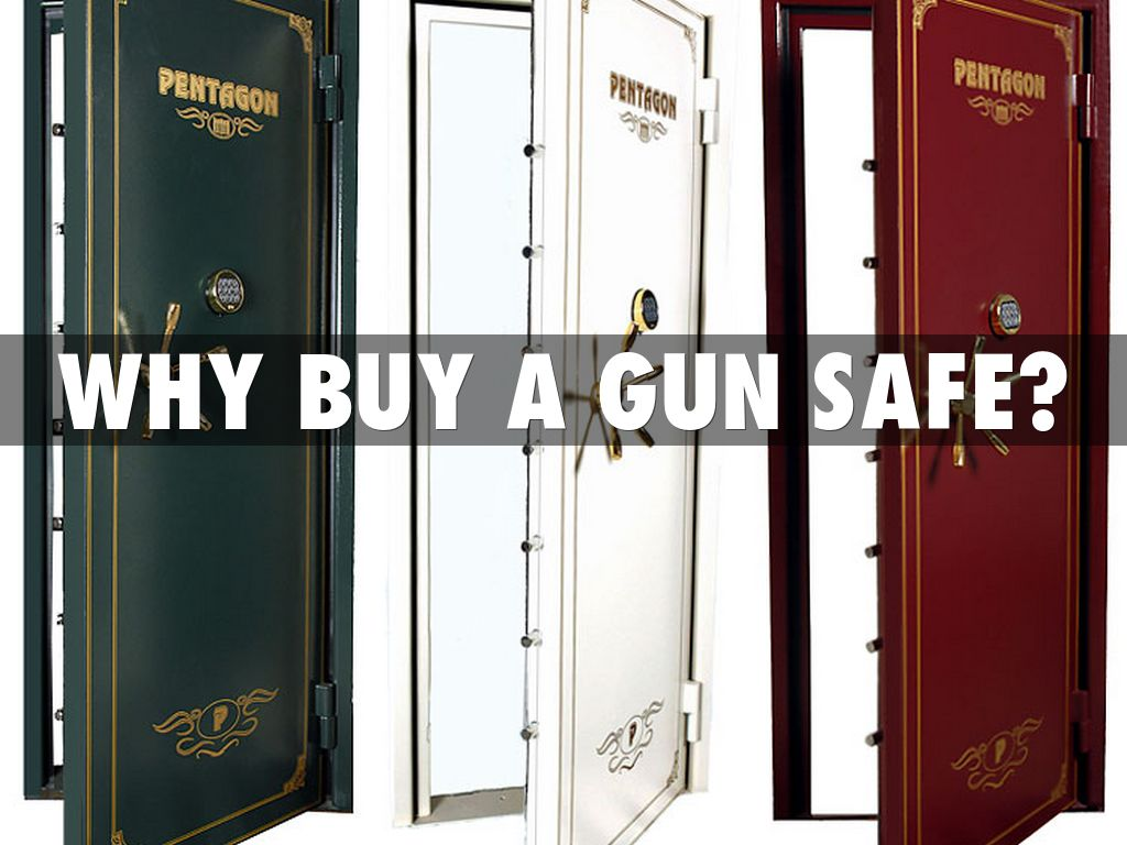 Why Buy a Gun Safe?