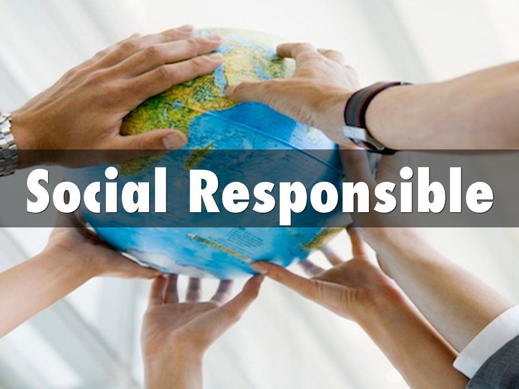 being social responsible Being socially responsible creates goodwill and a positive image for your brand trust and a good reputation are some of.