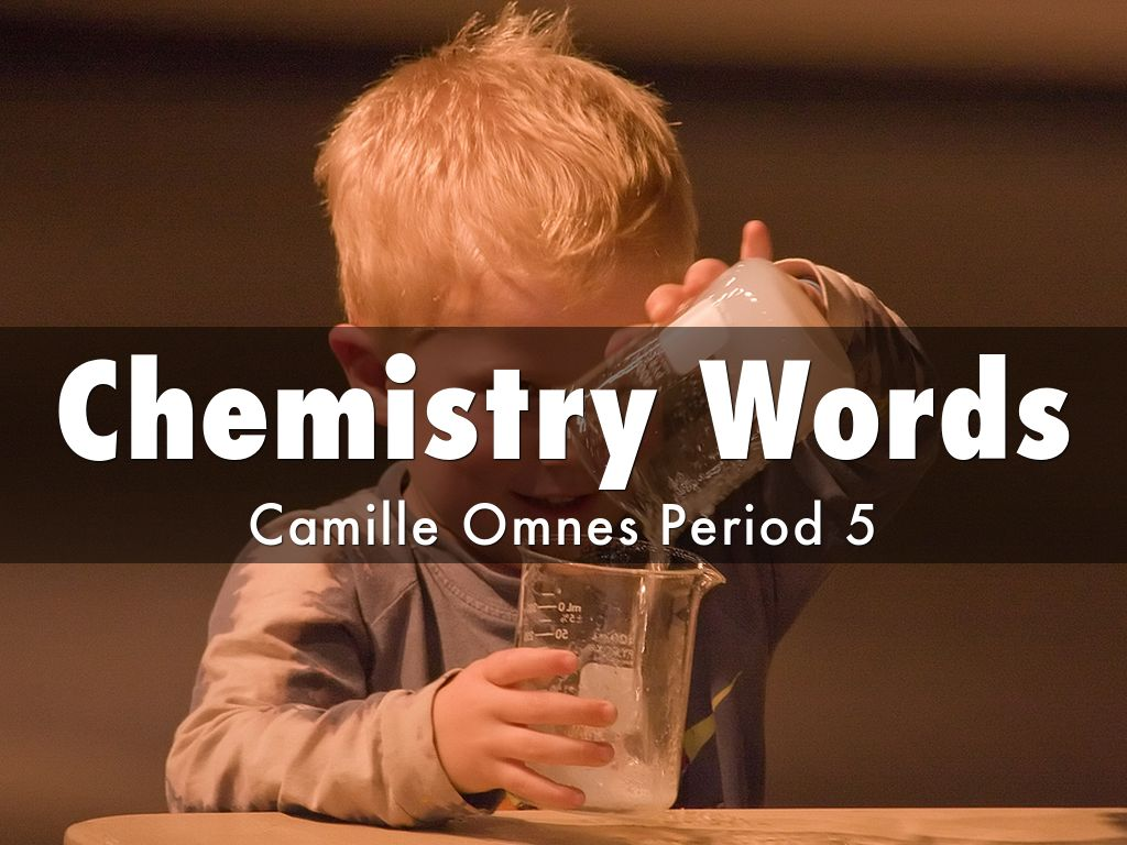 chemistry words by 1315071860