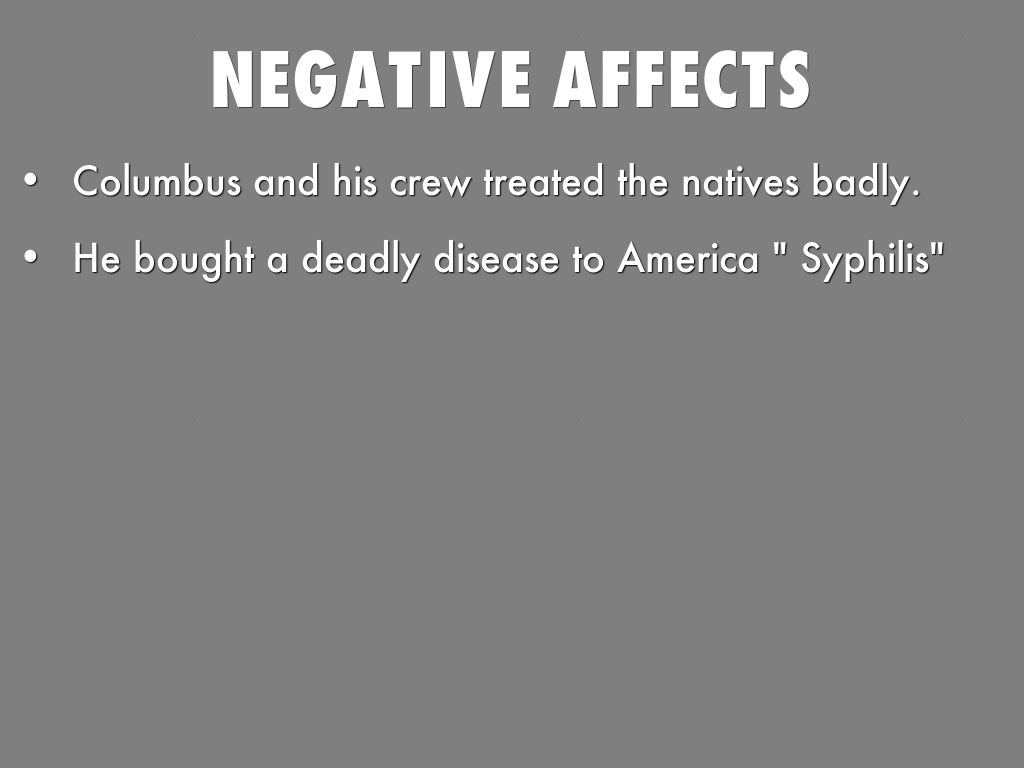 the positive and negative impacts of christopher columbus on the americas