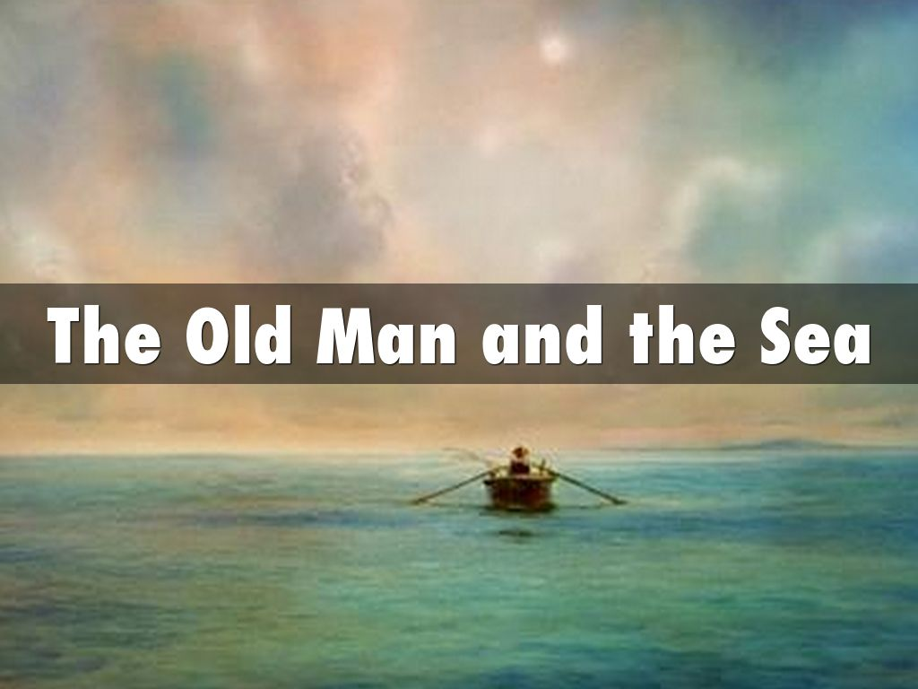 The old man and the sea perseverence humility pride