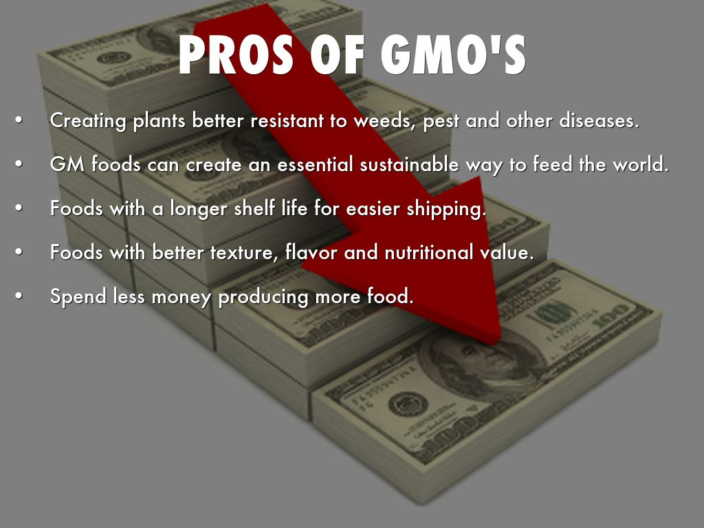 "pros of gmos Gmos in agriculture have made positive environmental and socio-economic contributions around the world there are many ""pros"" of gmos for."