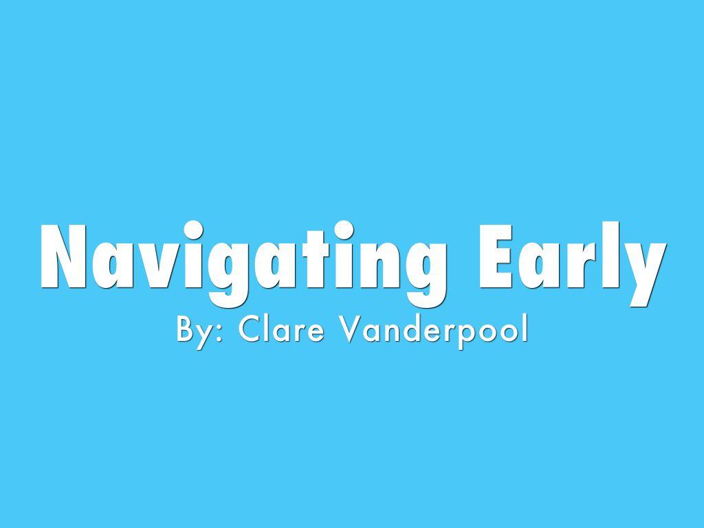 Navigating Early by melissatrisna