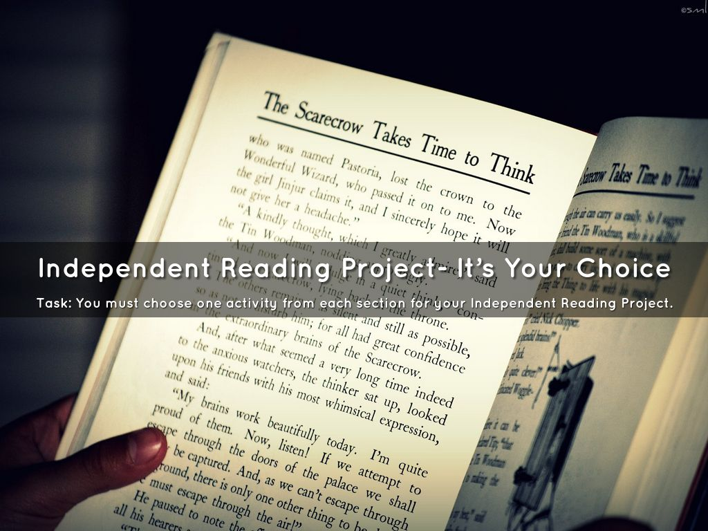 independent reading project Research base underlying the teachers college reading and  independent reading and  the teachers college reading and writing project was borne out of a.