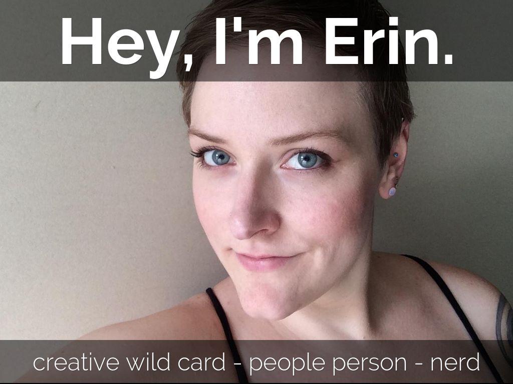 Meet Erin