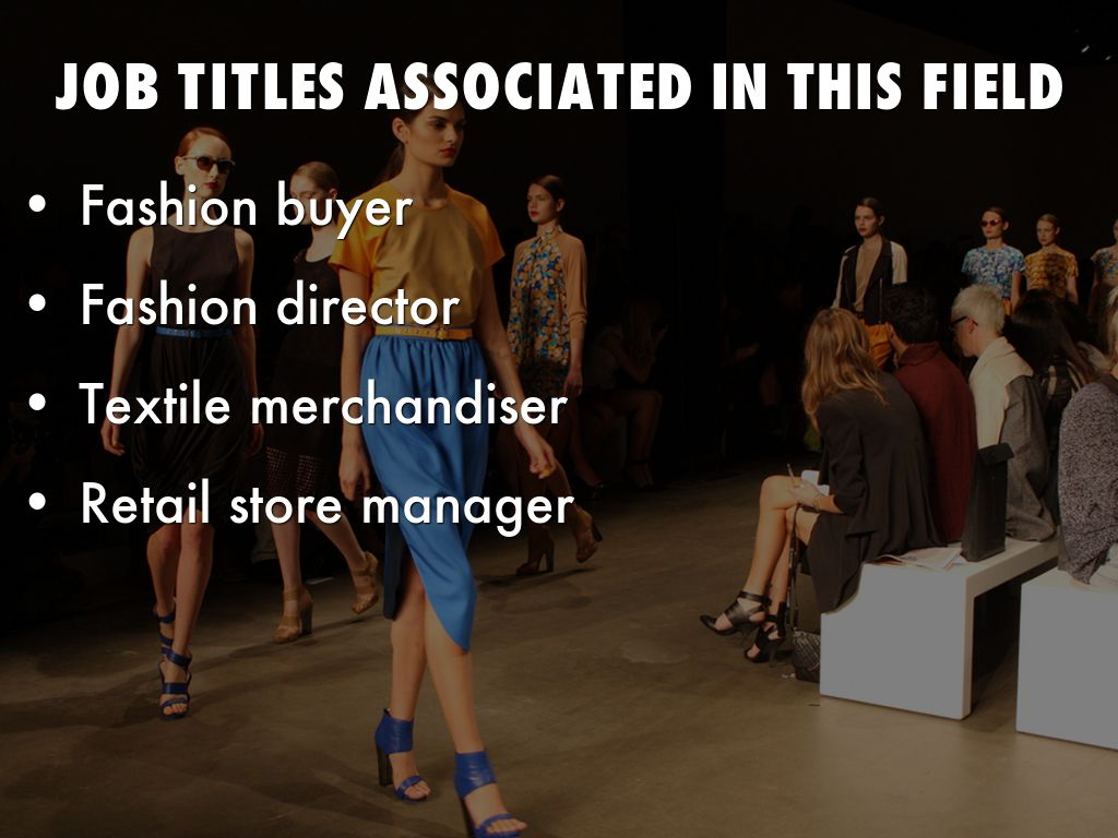 Job Opportunities With A Fashion Merchandising Degree