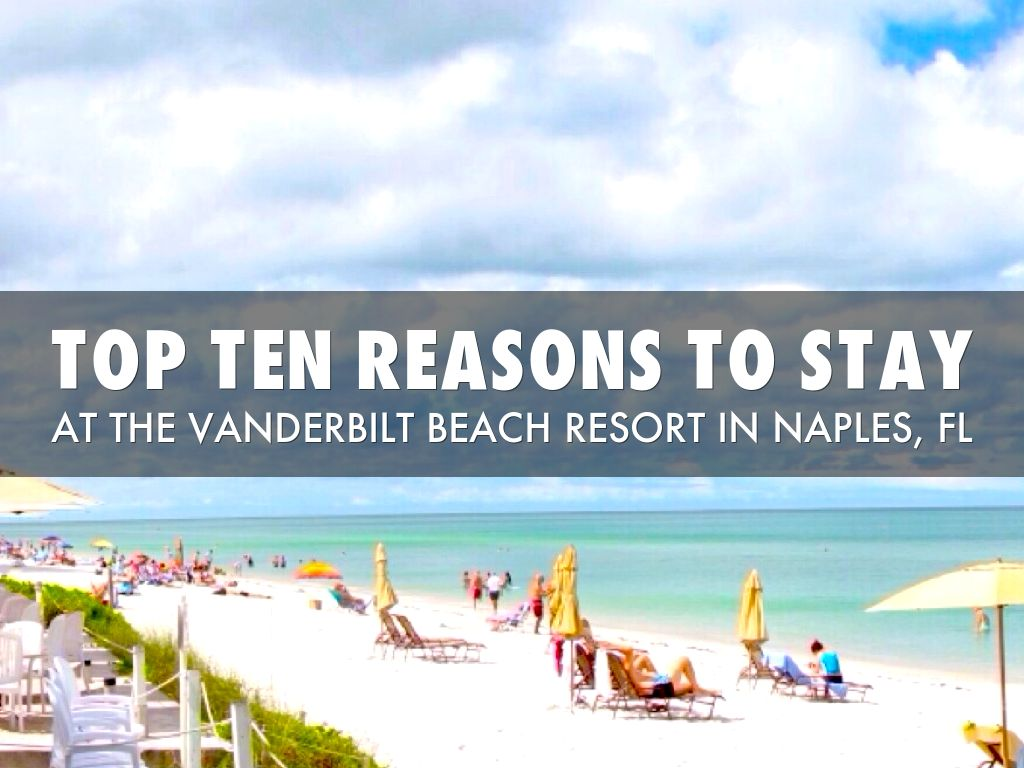 Top Ten Reasons To Stay At The VBR