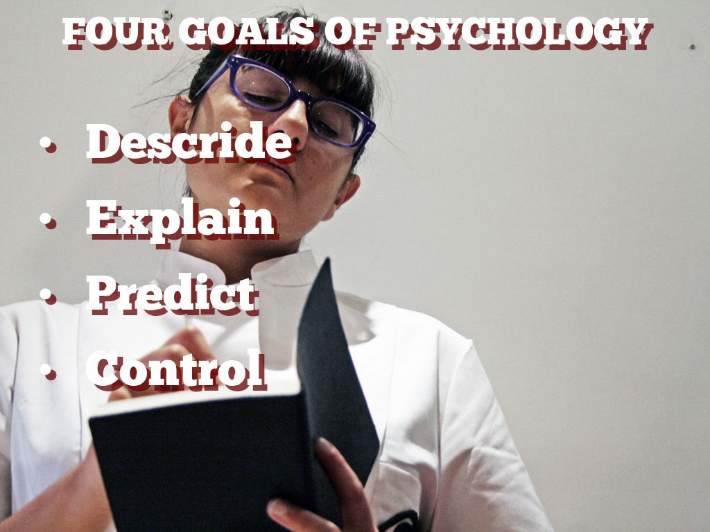 the four goals of psychology