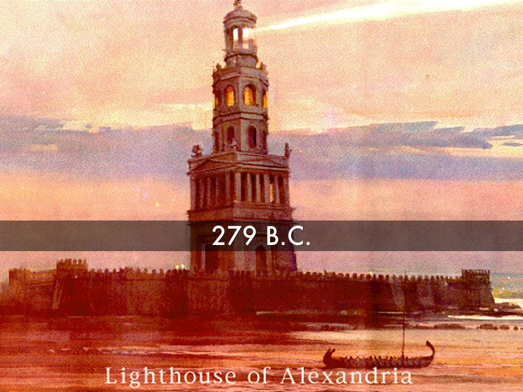 The Lighthouse At Alexandria Was Built In 279 B C  On