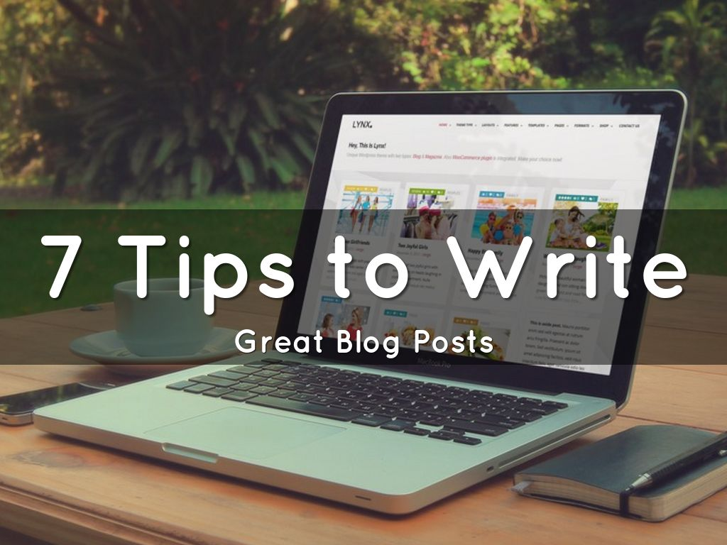 7 Tips to Write