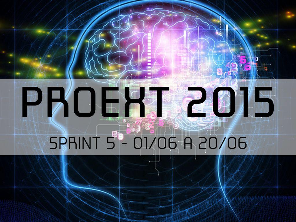Proext 2015 Sprint 5