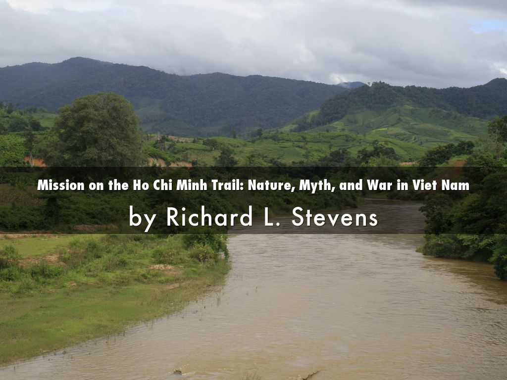 Mission on the Ho Chi Minh trail: nature, myth, and war in Viet Nam