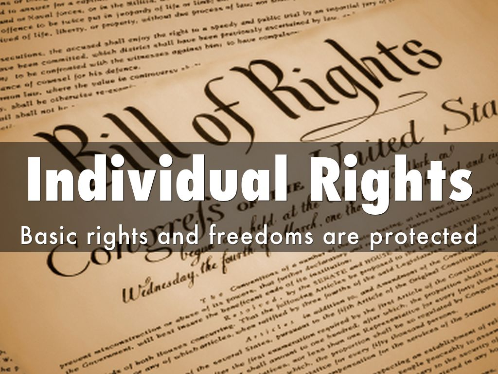 individual rights and freedoms under the bill of rights essay Federalist papers bill of rights constitution  the section of the united states bill of rights which protects the right of individual the bill of rights.