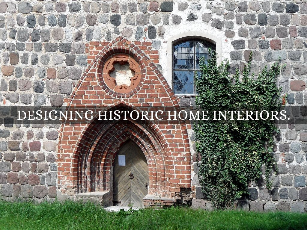 Designing Historic Home Interiors By Lisatsavekou