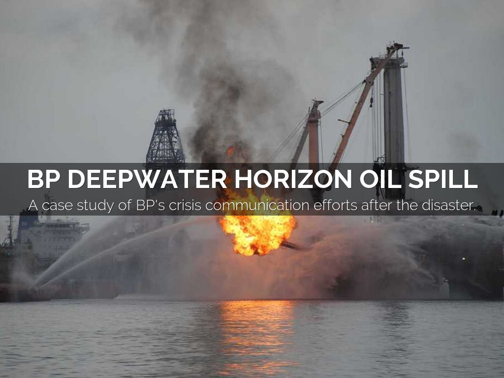 the pr disasters of bp Disaster deepwater horizon deepwater horizon - owned and operated by offshore-oil-drilling company transocean and leased by oil company bp - situated in the macondo oil well in the mississipi canyon 7.