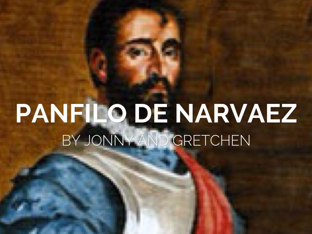 panfilo de narvaez by gretchen s