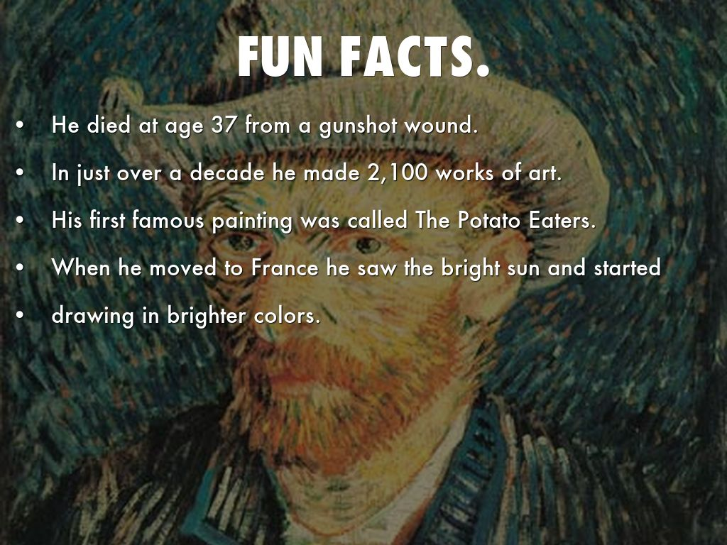 facts about vincent van gogh Vincent van gogh is one of the most prominent artists in history here are 10 facts about this incredible painter 1 he was born in holland.
