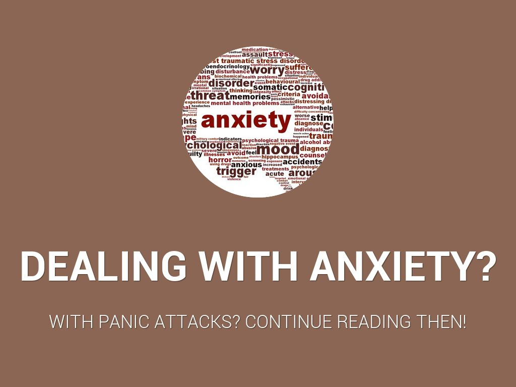 Dealing with anxiety?