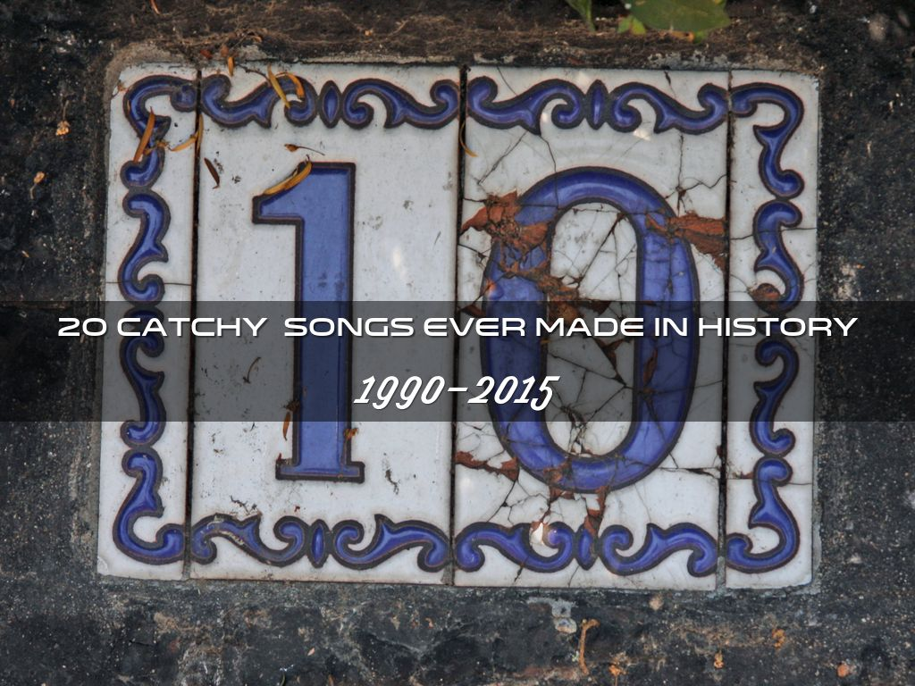 20 catchy songs