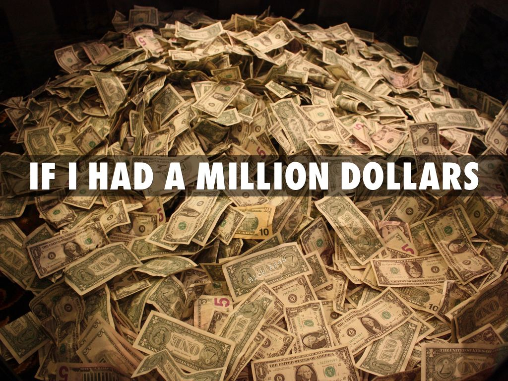 how i would spend a million dollars How would you spend a million dollars purpose: to encourage students in grades 5 and up to learn about the internet while planning and organizing a theme under which to spend one million dollars.