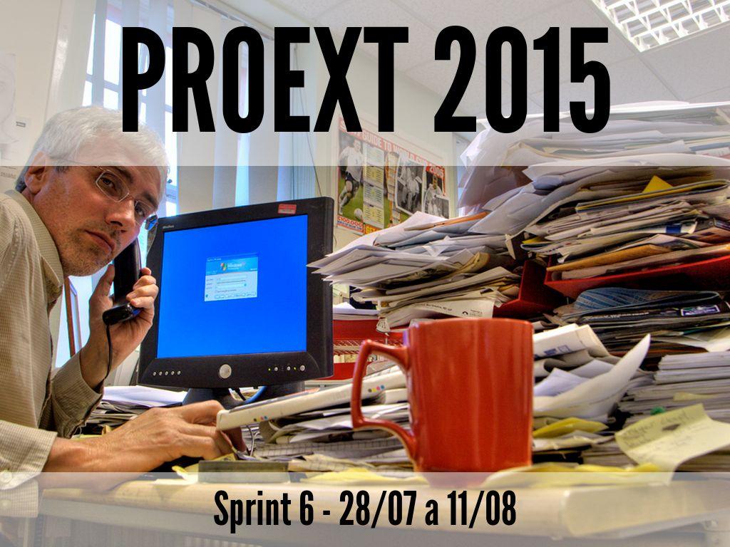 Proext 2015 Sprint 6